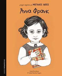 Παιδική και νεανική λογοτεχνία για την Επέτειο του «Όχι» - EPBOOKS Anne Frank, History For Kids, Study History, Learning Cards, Fun Learning, Isabel Sanchez, Amsterdam, Read Aloud, Jane Austen