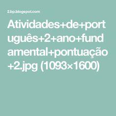 Atividades+de+português+2+ano+fundamental+pontuação+2.jpg (1093×1600)