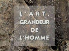 Le Roman de l'homme. Épisode 3. L'Art, grandeur de l'homme. Découverte d'Altamira, de Niaux, de Lascaux ... #archeologie #prehistoire