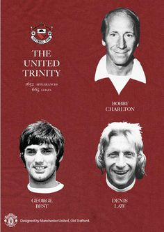 The Holy Trinity Bobby Charlton, George Best and Dennis Law Manchester United Wallpaper, Manchester United Legends, Manchester United Players, Bobby Charlton, Best Football Team, British Football, Retro Football, Best Club, Trafford