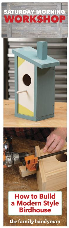 Saturday Morning Workshop: How To Build A Modern Style Birdhouse
