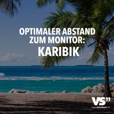 OPTIMALER ABSTAND ZUM MONITOR: KARIBIK