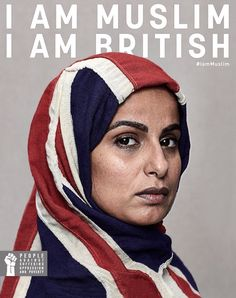 """I am Muslim. I am British."" Source: NativeVML and People Against Suffering Oppression and Poverty Grand Prix, Cannes Lions, Ad Of The World, Black White, Advertising Campaign, Social Advertising, Guerrilla Marketing, Muslim Women, Oppression"