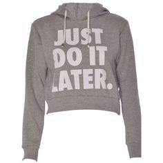 Amazon.com: FashionMark Womens Long Sleeves Just Do It Later Print... (42 BRL) ❤ liked on Polyvore featuring tops, hoodies, sweatshirts, sweaters, shirts, fleece sweatshirt, hoodie sweatshirts, fleece hoodie, print shirts and sweatshirt hoodies