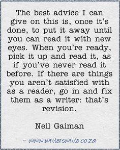 Neil Gaiman Quote - Writers Write the secret to writing Writing Advice, Writing Resources, Writing Help, Writing A Book, Writing Prompts, Writing Humor, Neil Gaiman Quotes, Writing Motivation, Writer Quotes