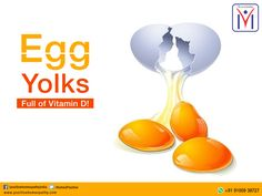 Egg yolks are back in vogue! Remember people used to say that egg yolks are not good! Now, they are good for another reason! They are full of vitamin D