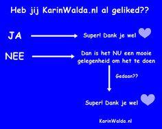 Geef jouw like aan www.facebook.com/KarinWalda.nl