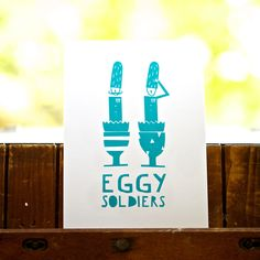Eggy Solidiers print