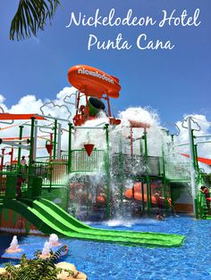 10 Reasons Kids AND Adults Love Nickelodeon Hotel Punta Cana in the Dominican Republic. Expect luxury, water slides and so much more!