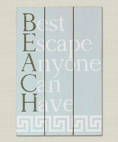 Look at this Blanched Blue Wooden 'Beach' Wall Sign on #zulily today!