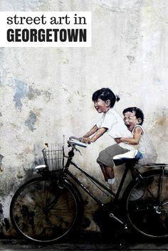 Unmissable Street Art in Georgetown - http://www.angloitalianfollowus.com/street-art-in-georgetown-penang/ - #streetart #penang #malaysia