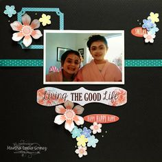 Living the Good Life with Martha! Hello everyone! Martha Lucia here with my first project of the month. This is a layout about the Living the Good Life. On it I used some of our PowderPuff Chalk Inks, the Gypsy Road 300 paper and the Chipboards and Stickers from Catalina Island.