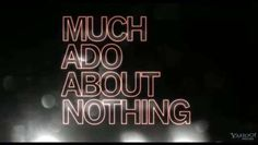 Trailer: Much Ado About Nothing - Video Dailymotion
