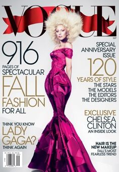 """A fabulous tease by Vogue stating on its cover… """"Think You Know Gaga? Think Again. – By Ingrid Jackson 