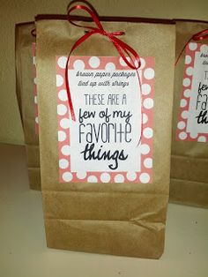 "party favors in brown bag. ""Brown paper packages tied up with strings, these are a few of my favorite things..."""