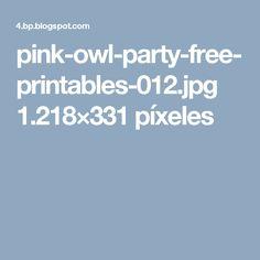 pink-owl-party-free-printables-012.jpg 1.218×331 píxeles