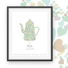 Enamel teapot wall art printable  In tea we by PrintableChangeable