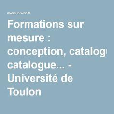 Formations sur mesure : conception, catalogue... - Université de Toulon