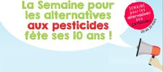 FaAOD solidaire...  http://www.semaine-sans-pesticides.fr/
