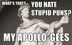 Apollo pun from Greek Mythology