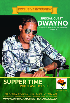 "Dwayno's interview with ""Easy Does It"" on ""Supper Time"" 24th April 2015. Between 17:00 and 19:00 C.A.T #Turnup #Kaboooom #pumpupthevolume"