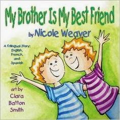 All About Children's Books: Book Review--My Brother is my Best Friend by Nicole Weaver.