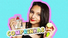 COMPRINHAS:MAKES,PERFUMES...