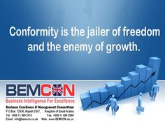 Conformity is the jailer of freedom and the enemy of growth. #Business #Excellence BEMCON. http://bemcon.co.uk/