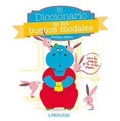 ¡Un libro que convertirá en tus peques en niños educadísimos!