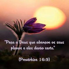 E que seus planos não te afastem Dele... Senhor, se a ganancia que inocentemente planejo, me afastará Você, antes afaste-a  de mim, planeje por mim, quando eu pegar o lápis e o papel para escrever meu planos, me de o Seu Santo Espirito...