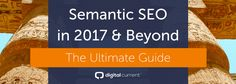 Implement these three SEO tactics in this ultimate semantic SEO guide for 2017 to fully optimize for voice search and the progression of Google search engine results.