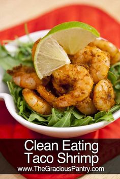 Clean Eating Taco Shrimp [Healthy, High-protein, Low-carbohydrate, Seafood, Simple, Mexican}