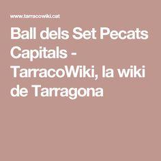 Ball dels Set Pecats Capitals - TarracoWiki, la wiki de Tarragona