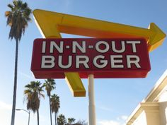 In-N-Out Burger, specifically the Reseda, Fisherman's Wharf  LAX locations