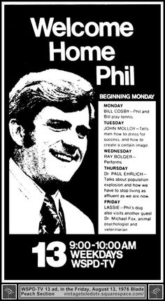 Vintage Toledo TV - WSPD & WTVG-TV 13 Print ads - Welcome Home Phil (Fri 8/13/76 ad for The Phil Donahue Show)