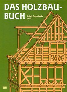 Adolf Opderbecke, Das Holzbaubuch