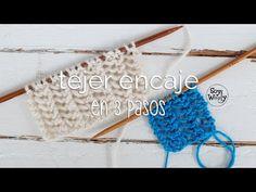 Cómo tejer ENCAJE en tres pasos (dos agujas) muy fáciles | Soy Woolly