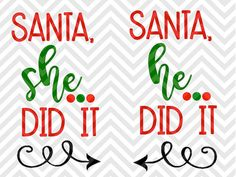 Santa She Did It He Did It Brother Sister Shirt Christmas Naughy Nice Elf Santa North Pole Christmas Christmas Shirts For Kids, Christmas Vinyl, Xmas Shirts, Sister Shirts, Vinyl Shirts, Christmas Projects, Brother Sister, Cricut Christmas Ideas, Funny Sister