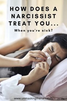 How a Narcissist Treats You When You're Sick [6 Tactics] | Unmasking the Narc Narcissistic Supply, Abusive Relationship, Treat Yourself, Sick, Treats, Flags, Red, Sweet Like Candy, Goodies