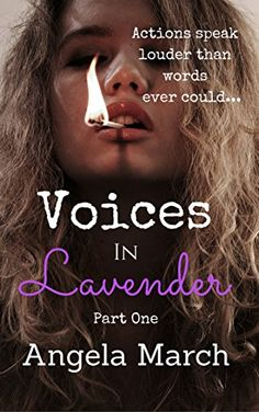Voices in Lavender: Part One by Angela March http://www.amazon.com/dp/B016FHCIWO/ref=cm_sw_r_pi_dp_ZbSswb13H87NF
