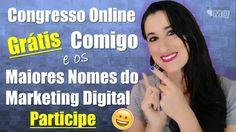 Congresso Online de Marketing Digital Grátis! Aprenda a Vender pela Inte...