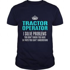 TRACTOR OPERATOR T Shirts, Hoodies. Get it here ==► https://www.sunfrog.com/LifeStyle/TRACTOR-OPERATOR-101530667-Navy-Blue-Guys.html?41382 $21.99