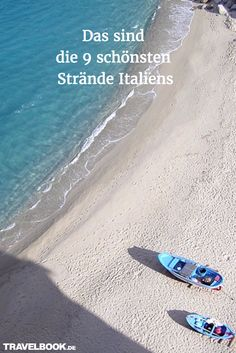 Italien ist seit Jahrzehnten eines der beliebtesten Sommer-Urlaubsziele nicht nur der Deutschen. Neben faszinierenden Städten mit Bauwerken aus allen Epochen und idyllischen Landschaften bietet Italien an seiner Tausende Kilometer langen Küste natürlich auch zahlreiche Traumstände. Welche davon die schönsten sind, erfährst Du hier!