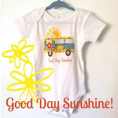 Onesie Good Day Sunshine on Etsy, $19.00