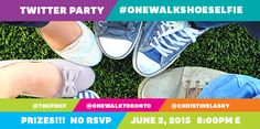 Show your support. Join Princess Margaret Cancer Foundation for the #OneWalkShoeSelfie Twitter Party June 2, 2015 at 8:00pm E.