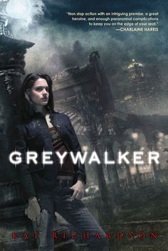 Greywalker series - another great Paranormal Urban Fantasy!