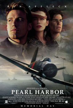 Pearl Harbor. great movie