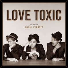 Love Toxic - Royal Pirates | K-Pop