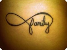 Family Forever Tattoo. Infinity sign @halley arntz we should do this!!