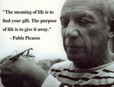The meaning of life is to find your gift. The purpose of life is to give it away. - Pablo Picasso http://chloethurlow.com/2014/01/female-orgasm/